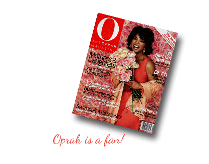 Oprah is a fan!